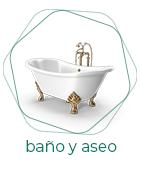 Baño y aseo