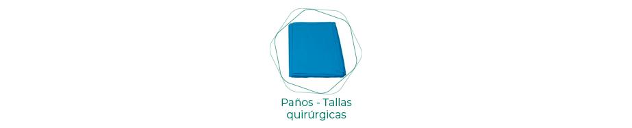 Paños - Tallas quirúrgicas plastificados y absorbentes