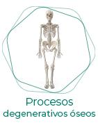 Procesos degenerativos óseos
